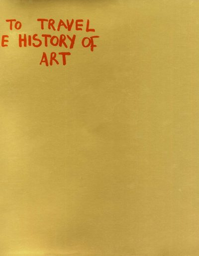 Art means to travel in the history of art, catalogue, gallery7, 2002,